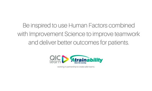 Human Factors works alongside Quality Improvement Science