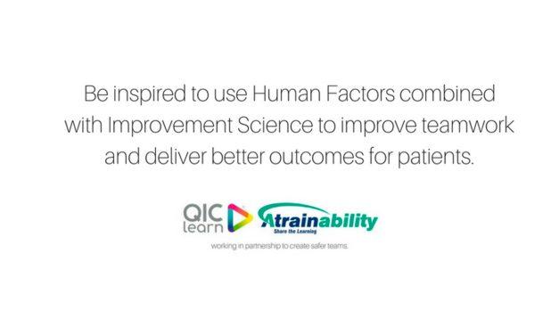 Human Factors works alongside Quality Improvement Science